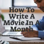 How To Write A Movie In A Month